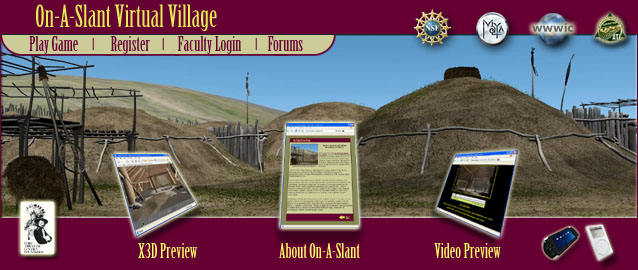 Welcome to the On-A-Slant Virtual Village Project
